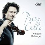 Bélanger, Vincent - Pure Cello - Autographed Edition  [New, Double 45 r.p.m. 180 gm. Vinyl]